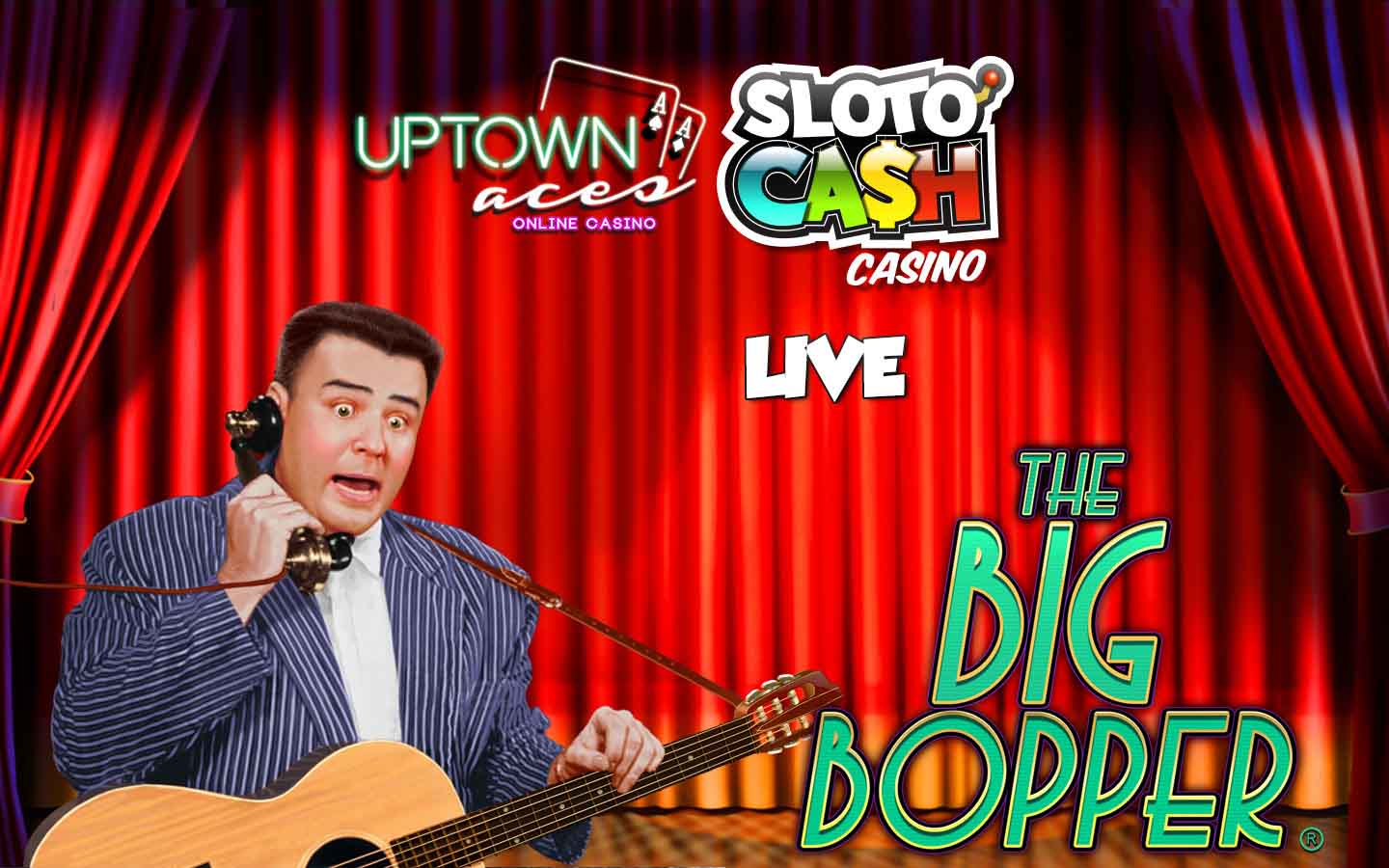 Big Bopper bonus at SlotoCash and Uptown Aces casino